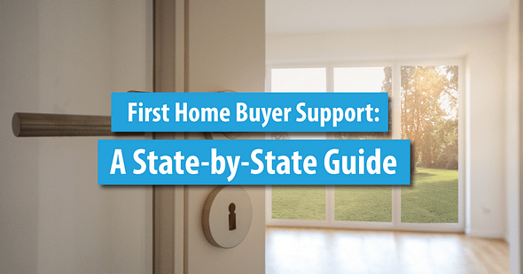 First Home Buyer State-by-State Guide